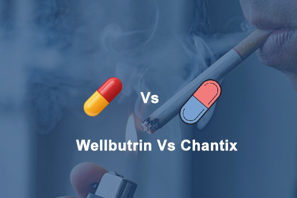 Wellbutrin Vs Chantix: Which one is the best drug to quit Smoking?